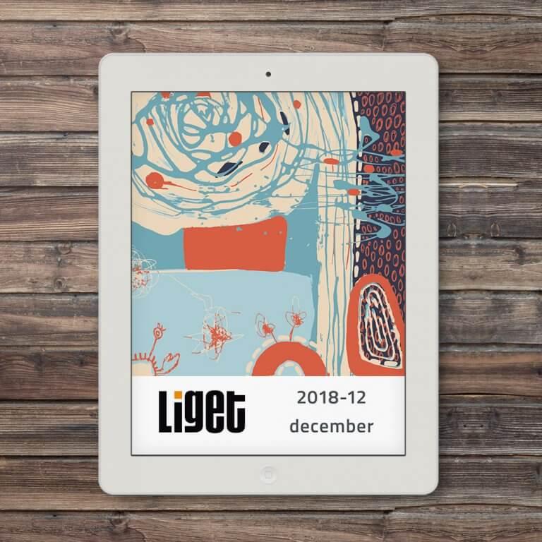 LIGET FOLYÓIRAT | 2018 DECEMBER